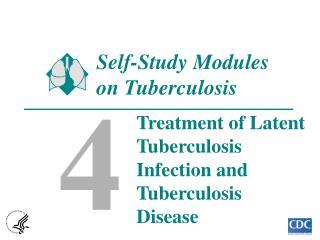 Self-Study Modules  on Tuberculosis