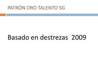PATRÓN ORO TALENTO SG