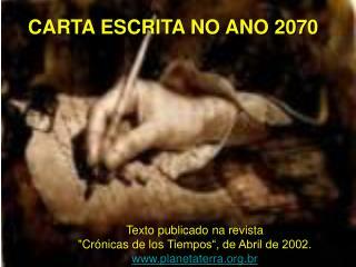 CARTA ESCRITA NO ANO 2070