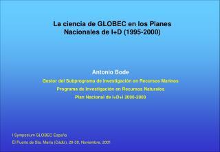 La ciencia de GLOBEC en los Planes Nacionales de I+D (1995-2000)