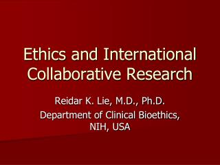 Ethics and International Collaborative Research