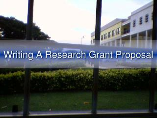 Writing A Research Grant Proposal