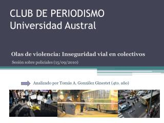 CLUB DE PERIODISMO Universidad Austral