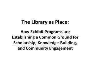 The Library as Place: