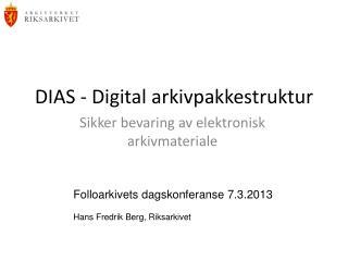 DIAS - Digital arkivpakkestruktur