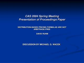 CAS 2004 Spring Meeting Presentation of Proceedings Paper