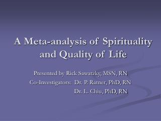 A Meta-analysis of Spirituality and Quality of Life