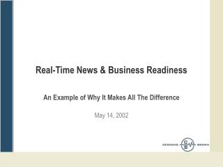 Real-Time News & Business Readiness