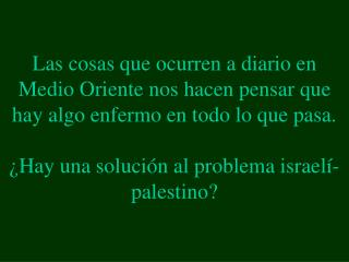 "Desafortunadamente , Arafat  dijo:  ""NO""."