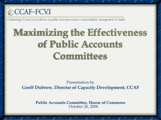 Maximizing the Effectiveness of Public Accounts Committees