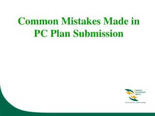 Common Mistakes Made in  PC Plan Submission