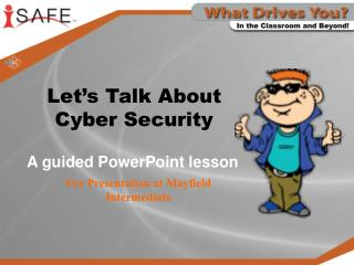 Let�s Talk About  Cyber Security