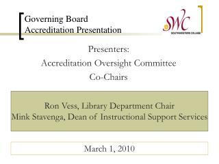 Governing Board  Accreditation Presentation
