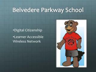 Belvedere Parkway School