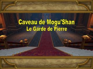Caveau de Mogu'Shan