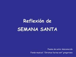 Reflexión de  SEMANA SANTA