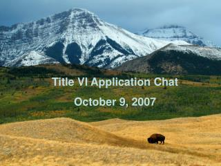 Title VI Application Chat October 9, 2007