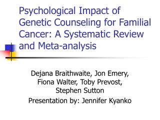Psychological Impact of Genetic Counseling for Familial Cancer: A Systematic Review and Meta-analysis