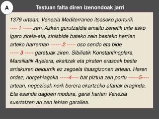 1379 urtean, Venezia Mediterraneo itsasoko porturik