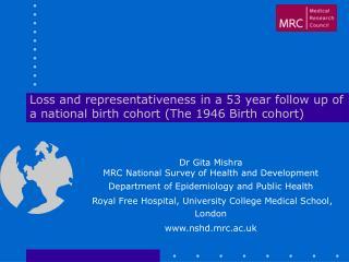 Dr Gita Mishra MRC National Survey of Health and Development