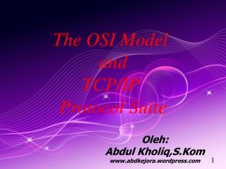 The OSI Model  and TCP/IP  Protocol Suite