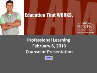 Professional Learning  February 6, 2013 Counselor Presentation