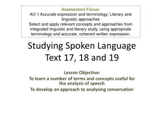 Studying Spoken Language Text 17, 18 and 19