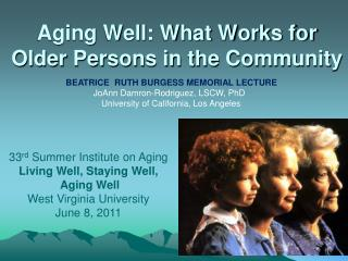 Aging Well: What Works for Older Persons in the Community