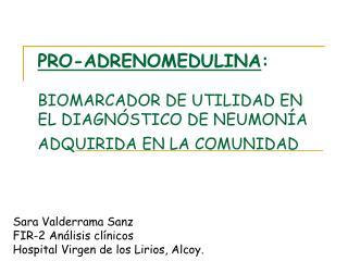 Sara Valderrama Sanz FIR-2 Análisis clínicos Hospital Virgen de los Lirios, Alcoy.
