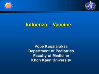 Influenza – Vaccine