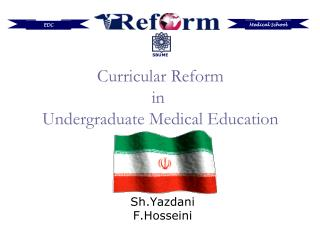 Curricular Reform in  Undergraduate Medical Education