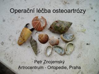Operační léčba osteoartrózy