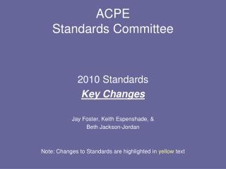 ACPE Standards Committee