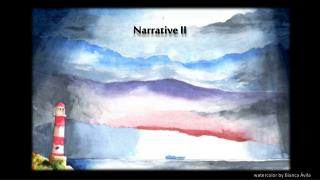 Narrative  II