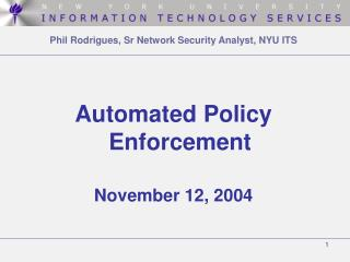 Phil Rodrigues, Sr Network Security Analyst, NYU ITS