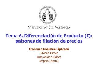 Tema 6. Diferenciaci n de Producto I: patrones de fijaci n de precios