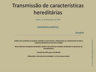 Transmissão de características hereditárias