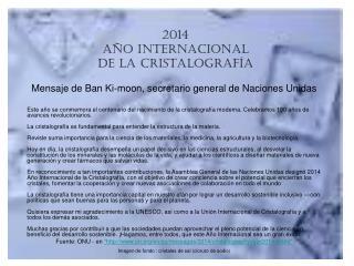 2014 AÑO INTERNACIONAL DE LA CRISTALOGRAFÍA