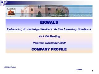 EKWALS Enhancing Knowledge Workers' Active Learning Solutions
