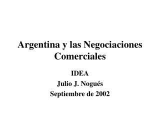 Argentina y las Negociaciones Comerciales