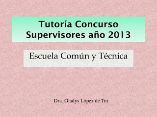 Tutoría  Concurso  Supervisores año 2013