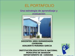 INSTITUCIÓN EDUCATIVA EL NACIONAL  MUNICIPIO DE SAHAGÚN DEPARTAMENTO DE  CORDOBA
