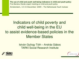 I ndicators  of child poverty and  child well - being in the EU