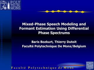 Mixed-Phase Speech Modeling and Formant Estimation Using Differential Phase Spectrums
