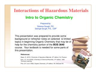 Interactions of Hazardous Materials