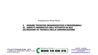 Programma Terza Parte  MISURE TECNICHE ORGANIZZATIVE E PROCEDURALI