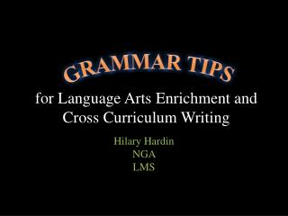 for Language Arts Enrichment and Cross Curriculum Writing