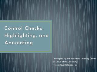 Control Checks, Highlighting, and Annotating