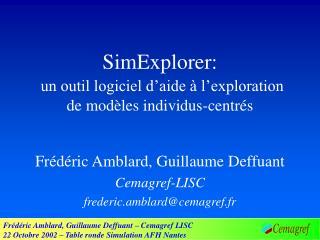 SimExplorer: un outil logiciel d'aide à l'exploration de modèles individus-centrés