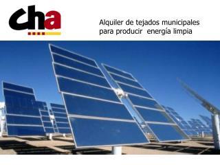 Alquiler de tejados municipales para producir  energía limpia